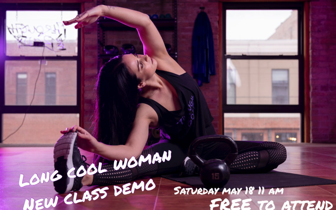 Long Cool Woman Sample Class- Saturday May 18th 11 am